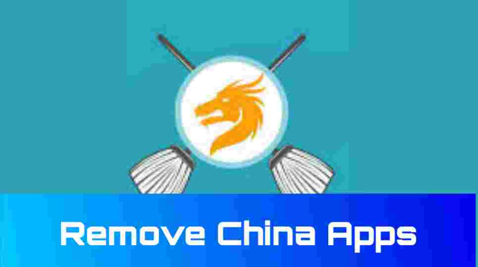 Remove China Apps Apk Download for Android 2021