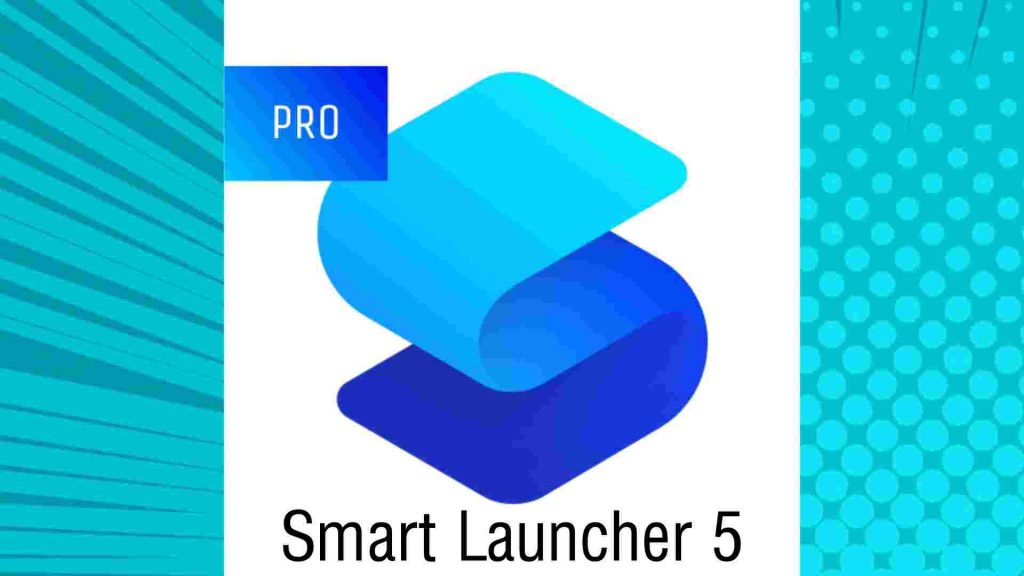 Download Smart Launcher 5 Pro Apk (Premium/all Pack Unlocked) 2021 Free on Android