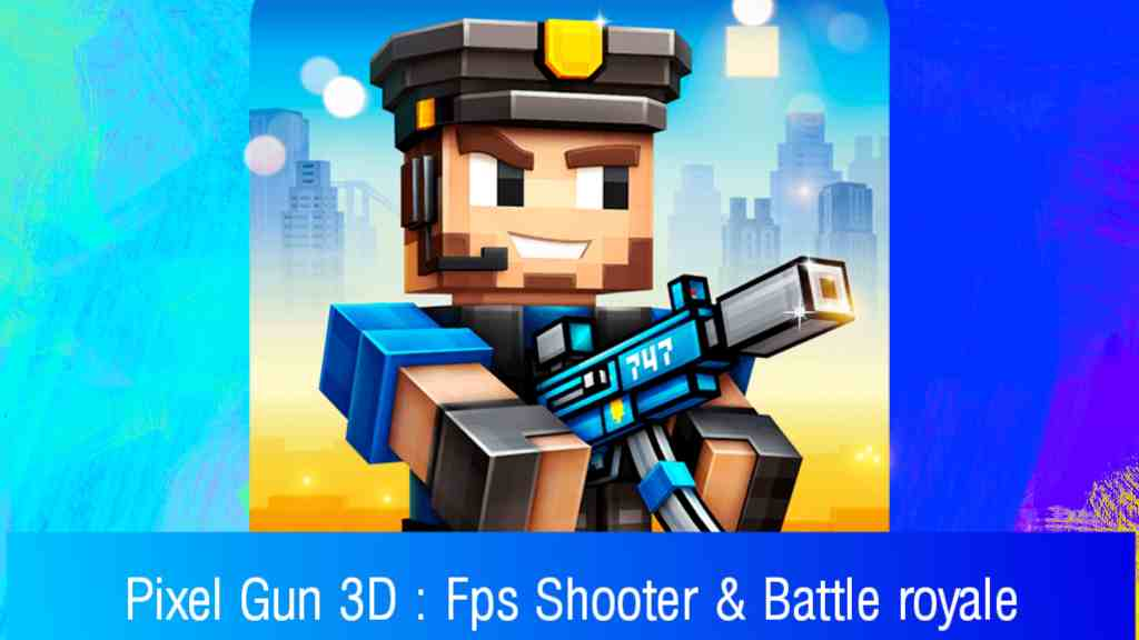 Download pixel gun 3d mod apk (Unlimited Money) Free on Android