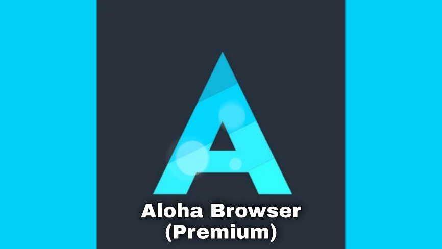 Aloha Browser MOD APK (Premium) Download Free on Android.