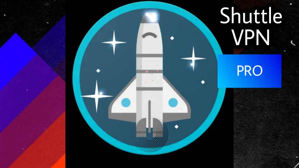 Shuttle VPN MOD APK (VIP + Pro Features Unlocked) Download Free on Android.